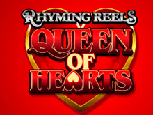Rhyming Reels Queen Of Hearts от Microgaming – играть онлайн